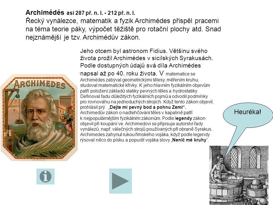 Archimédés asi 287 př. n. l. - 212 př. n. l.