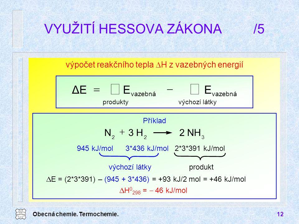VYUŽITÍ HESSOVA ZÁKONA /5