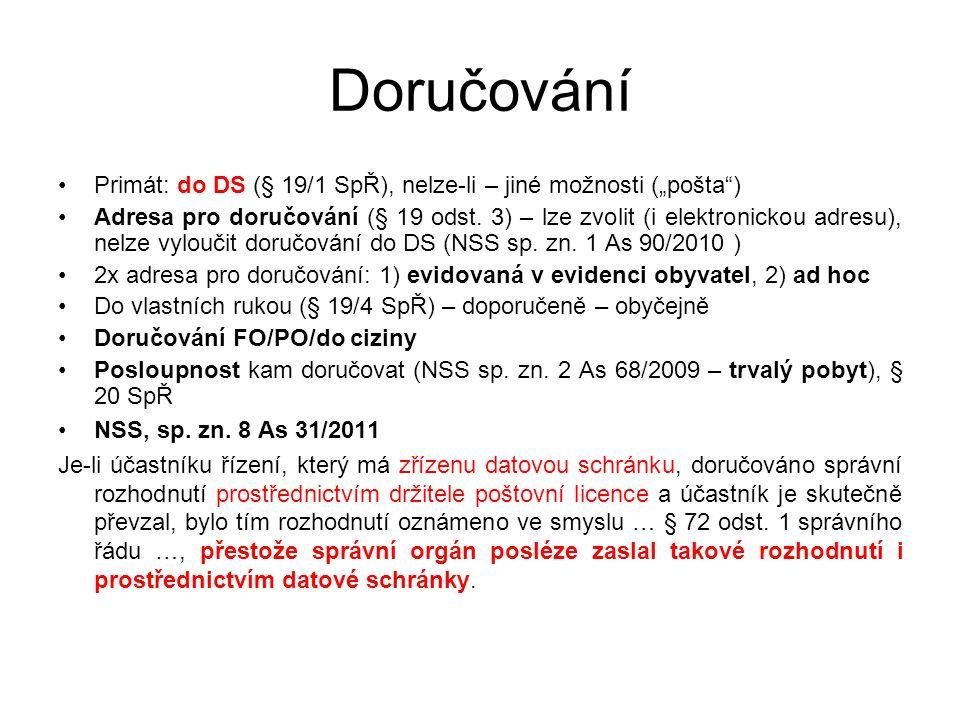 """Doručování Primát: do DS (§ 19/1 SpŘ), nelze-li – jiné možnosti (""""pošta )"""