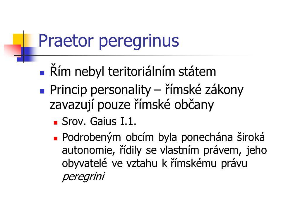 Praetor peregrinus Řím nebyl teritoriálním státem