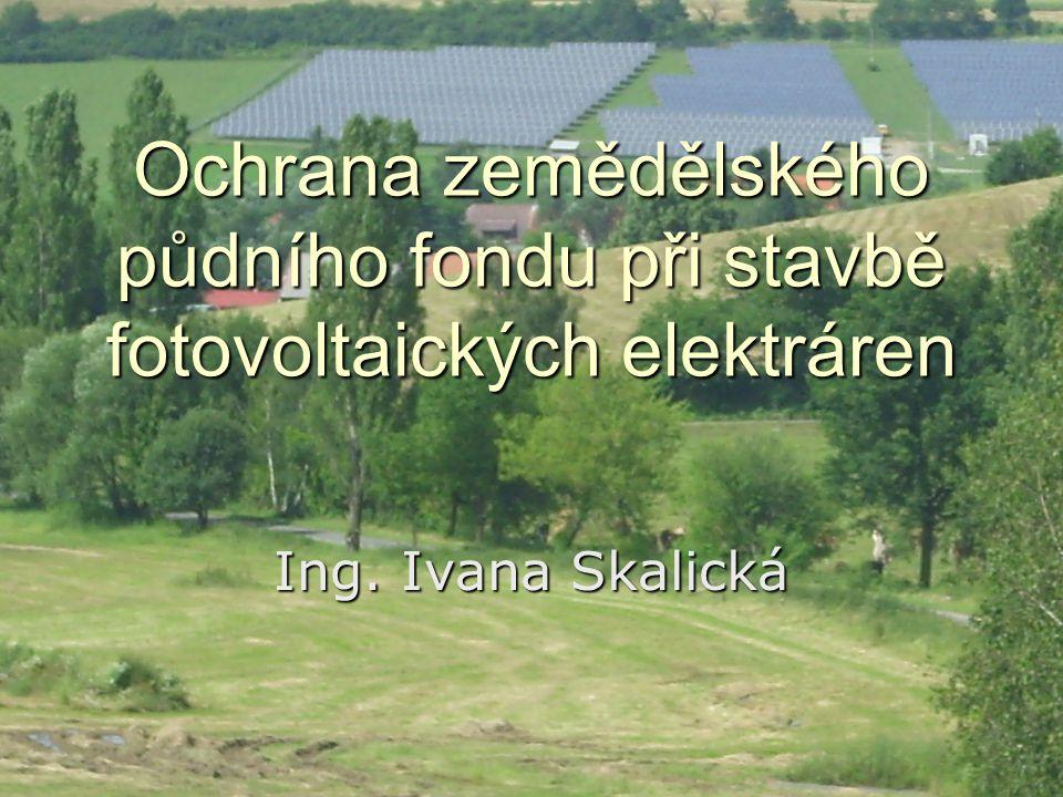 Ochrana zemědělského půdního fondu při stavbě fotovoltaických elektráren