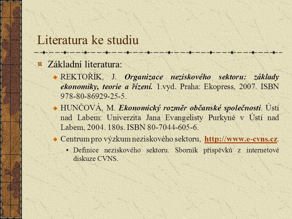 Literatura ke studiu Základní literatura: