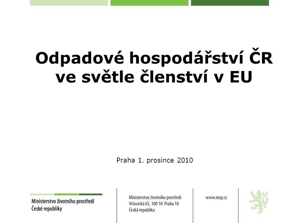 Odpadové hospodářství ČR ve světle členství v EU