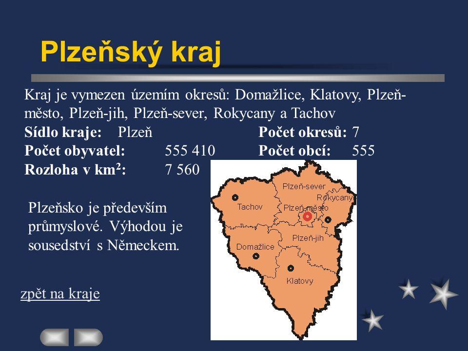 Plzeňský kraj Kraj je vymezen územím okresů: Domažlice, Klatovy, Plzeň-město, Plzeň-jih, Plzeň-sever, Rokycany a Tachov.