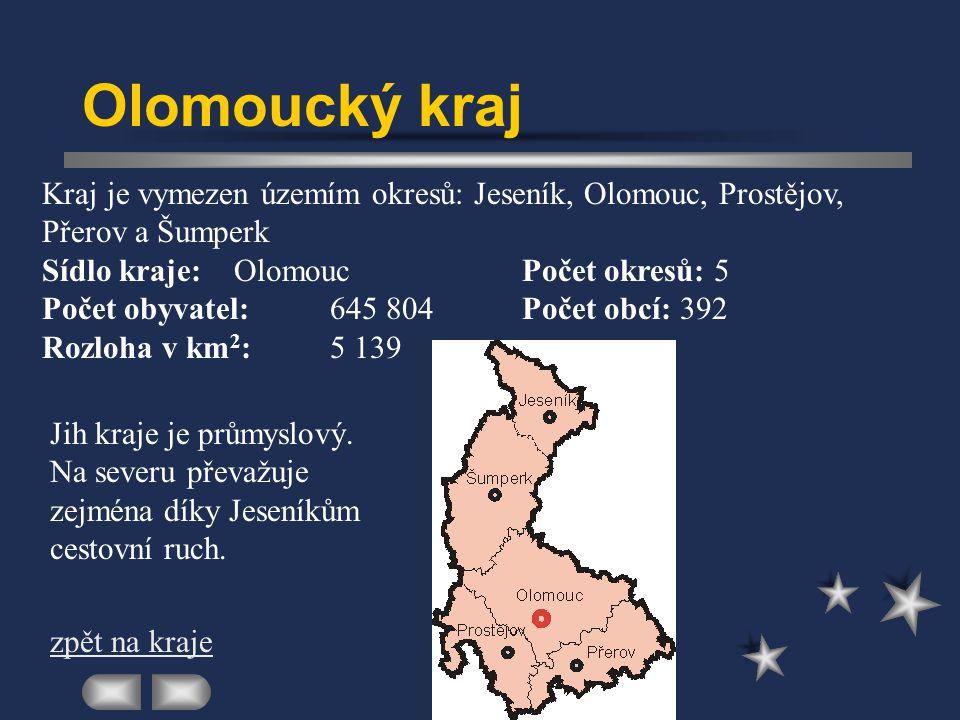 Olomoucký kraj Kraj je vymezen územím okresů: Jeseník, Olomouc, Prostějov, Přerov a Šumperk. Sídlo kraje: Olomouc Počet okresů: 5.