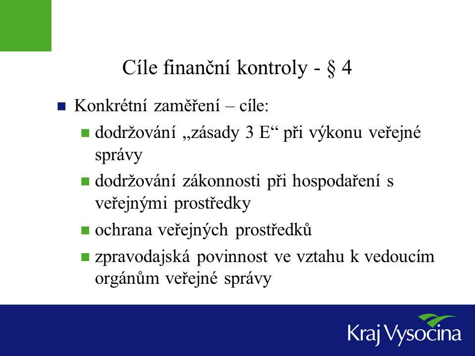 Cíle finanční kontroly - § 4