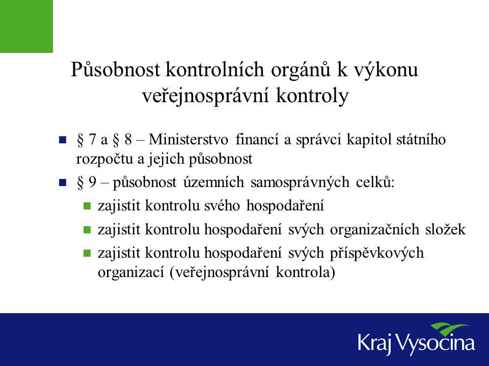 Působnost kontrolních orgánů k výkonu veřejnosprávní kontroly