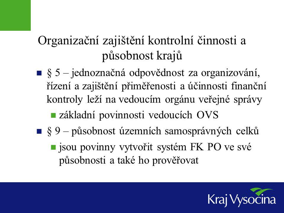 Organizační zajištění kontrolní činnosti a působnost krajů