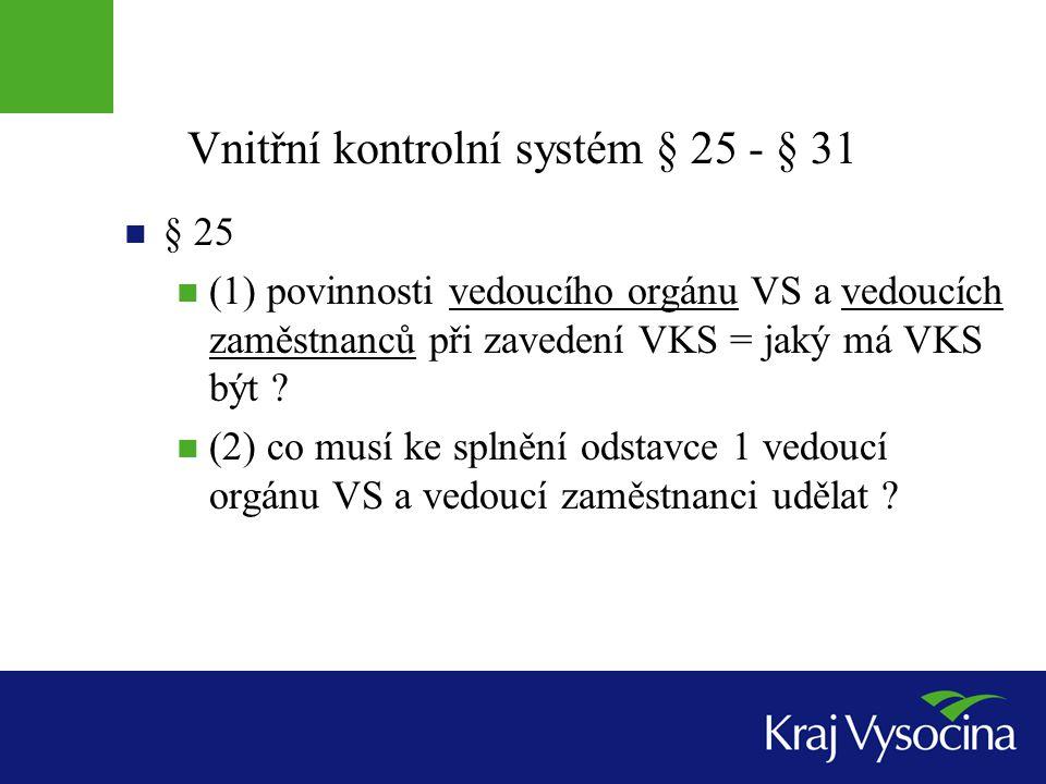 Vnitřní kontrolní systém § 25 - § 31