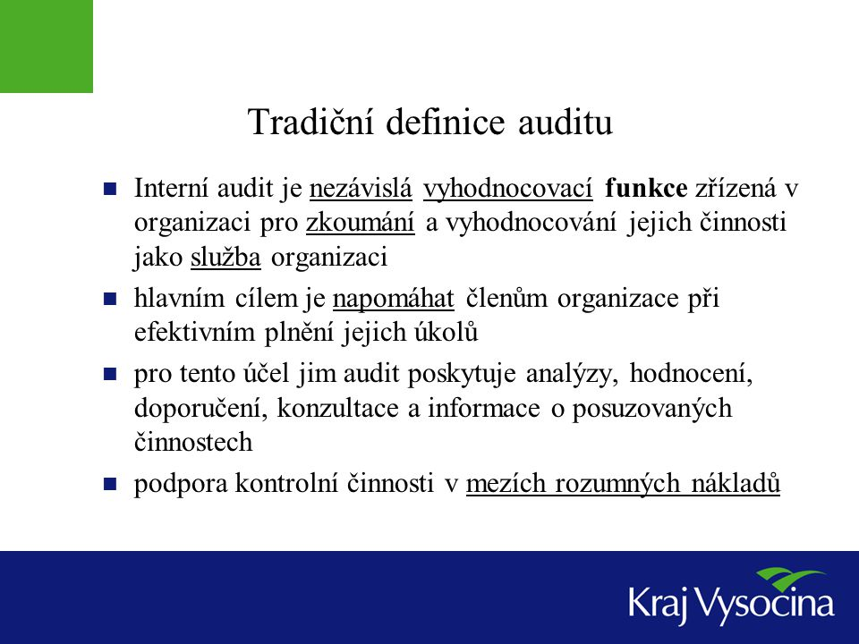Tradiční definice auditu