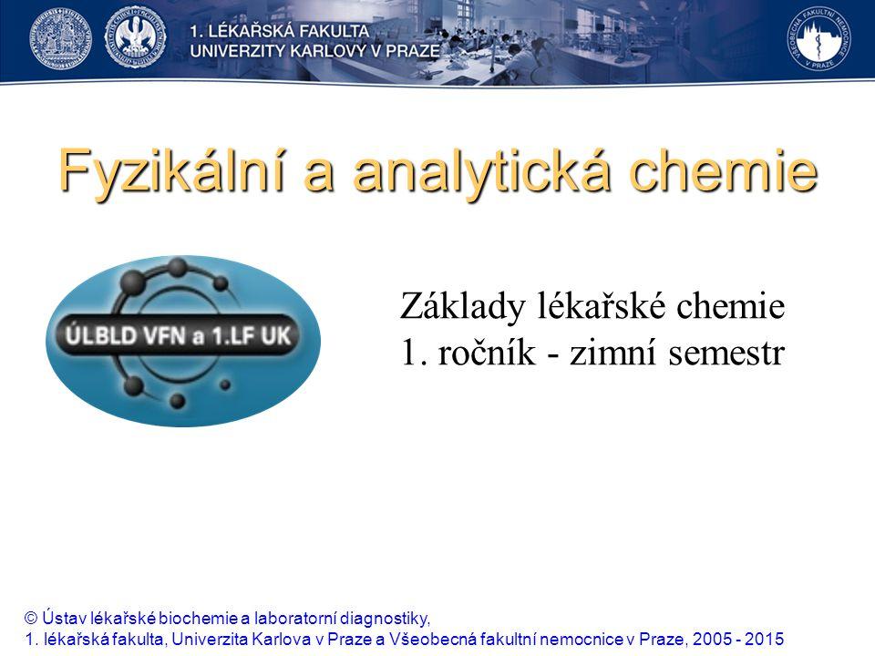 Fyzikální a analytická chemie