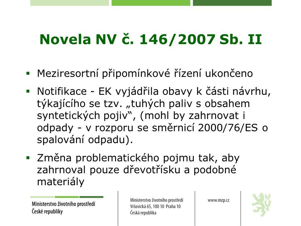 Novela NV č. 146/2007 Sb. II Meziresortní připomínkové řízení ukončeno