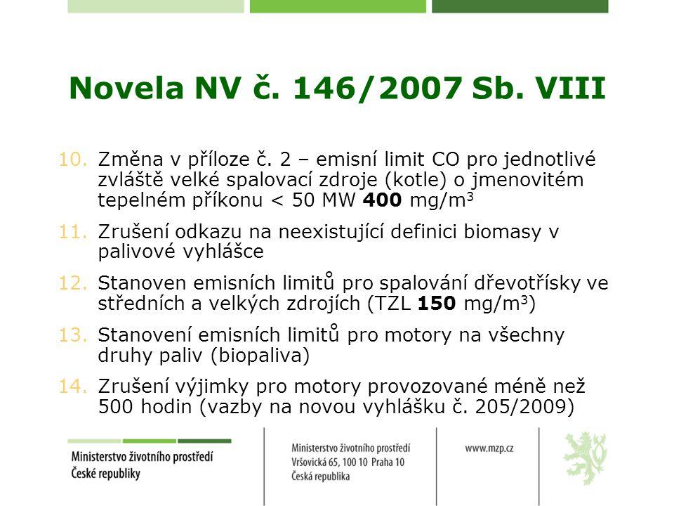 Novela NV č. 146/2007 Sb. VIII
