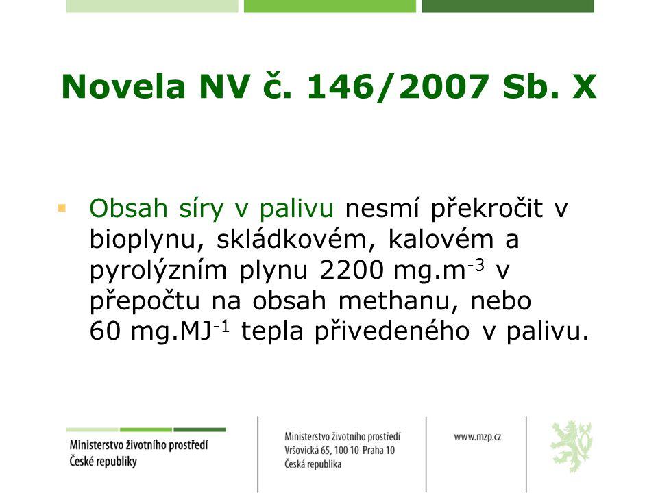 Novela NV č. 146/2007 Sb. X