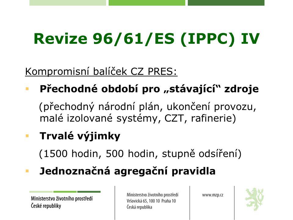 Revize 96/61/ES (IPPC) IV Kompromisní balíček CZ PRES: