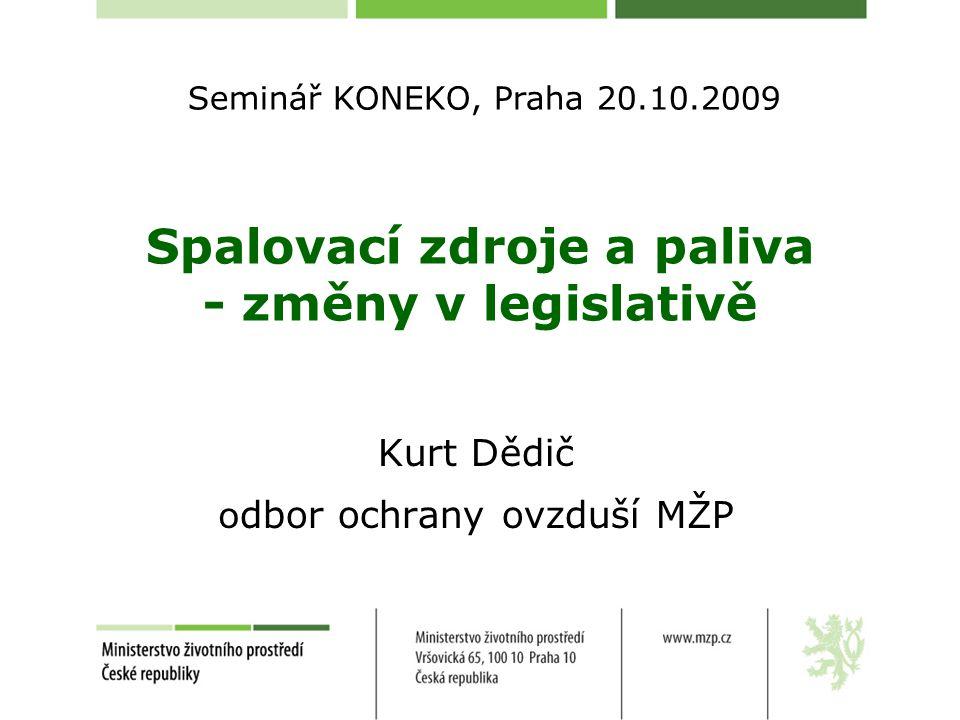Spalovací zdroje a paliva - změny v legislativě