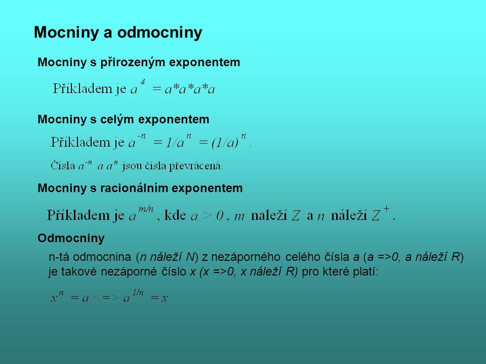 Mocniny a odmocniny Mocniny s přirozeným exponentem