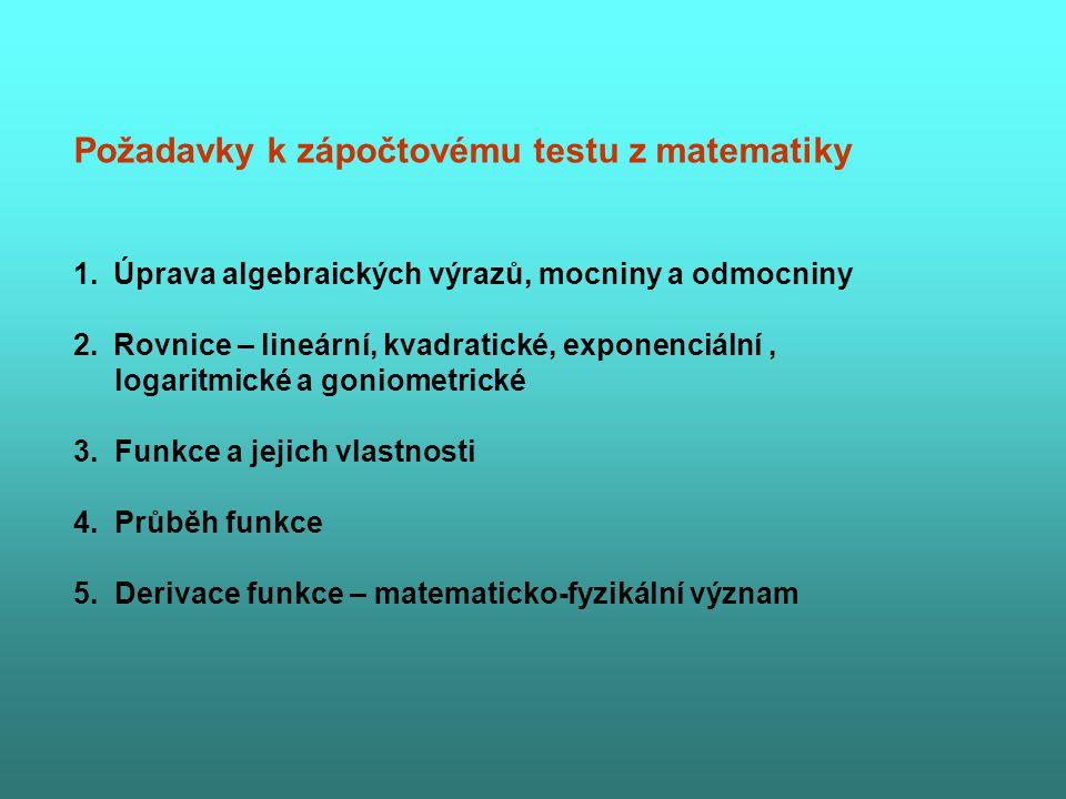Požadavky k zápočtovému testu z matematiky