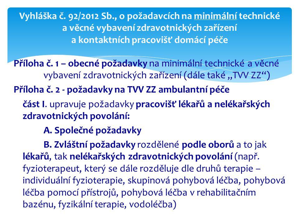 Technické a věcné požadavky na vybavení zdravotnických zařízení