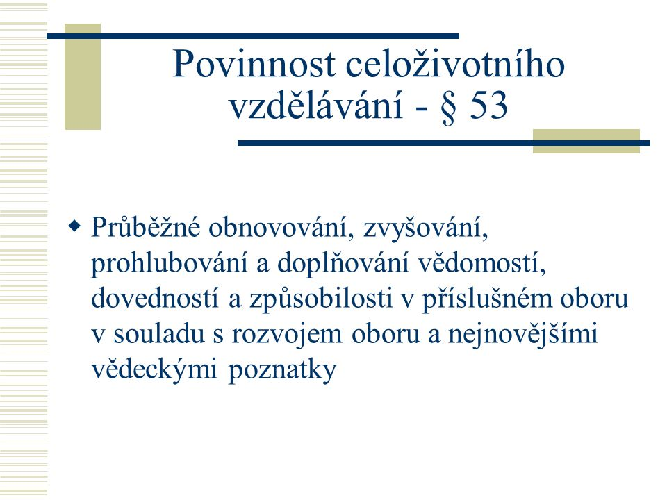 Povinnost celoživotního vzdělávání - § 53