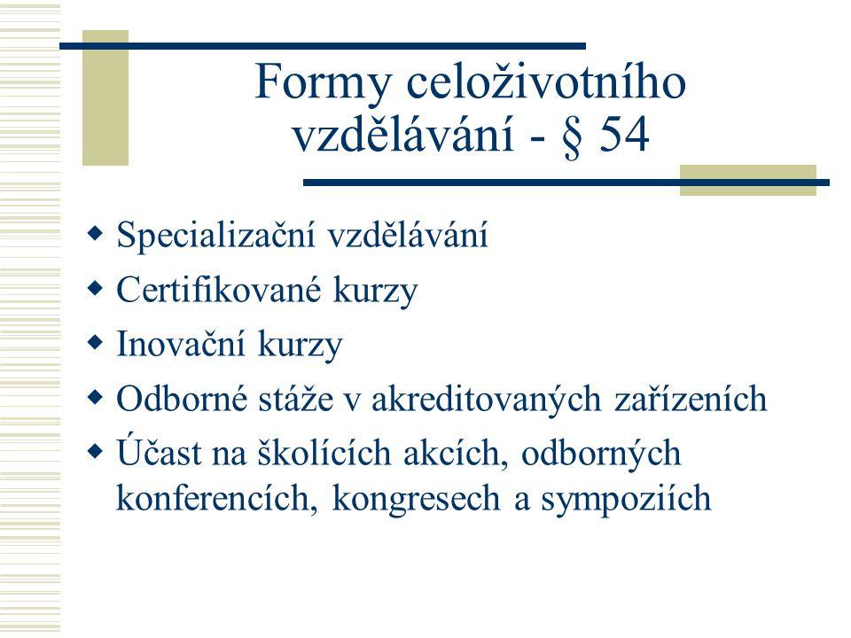 Formy celoživotního vzdělávání - § 54