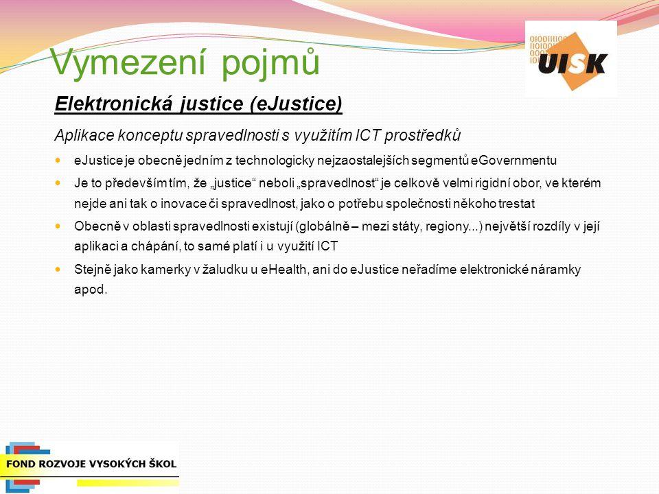 Vymezení pojmů Elektronická justice (eJustice)