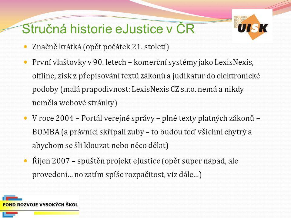 Stručná historie eJustice v ČR