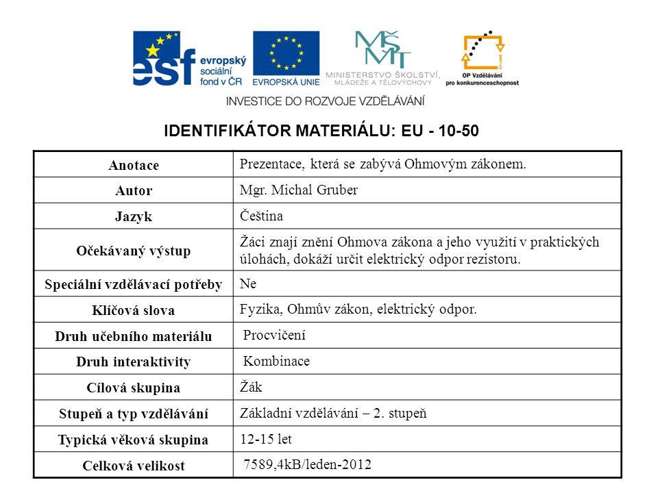 IDENTIFIKÁTOR MATERIÁLU: EU - 10-50