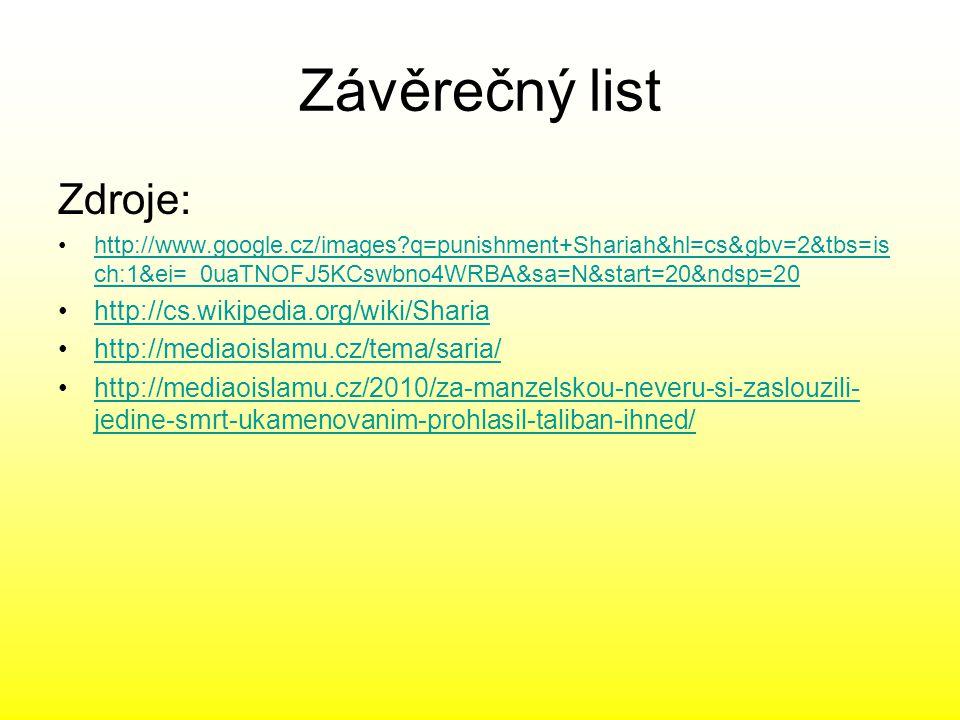 Závěrečný list Zdroje: http://cs.wikipedia.org/wiki/Sharia
