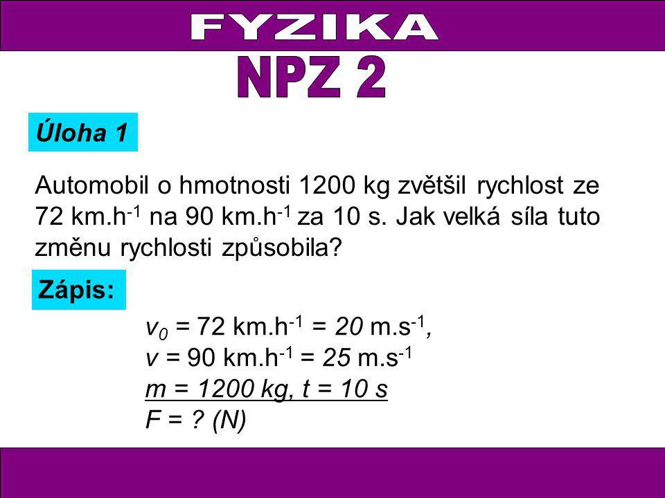 FYZIKA NPZ 2. Úloha 1.