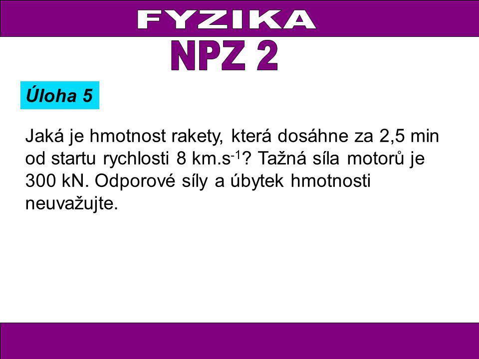 FYZIKA NPZ 2. Úloha 5.