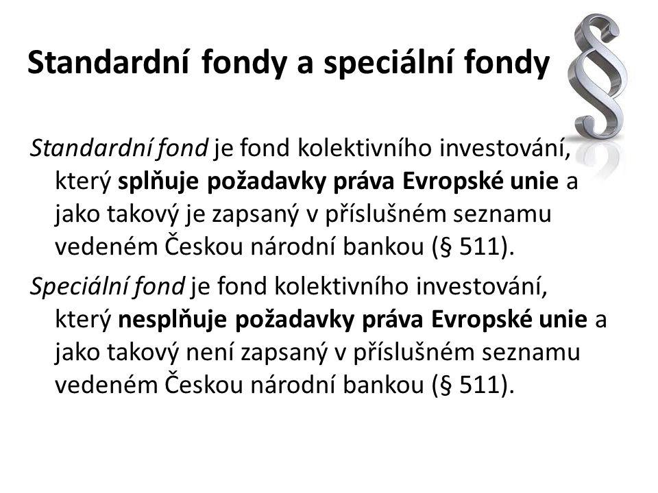 Standardní fondy a speciální fondy