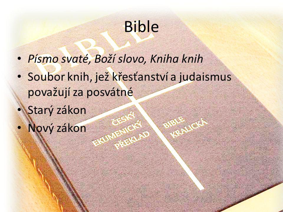 Bible Písmo svaté, Boží slovo, Kniha knih
