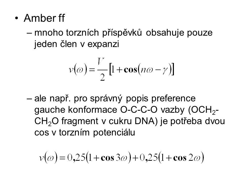 Amber ff mnoho torzních příspěvků obsahuje pouze jeden člen v expanzi