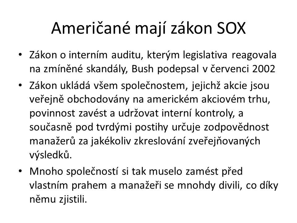 Američané mají zákon SOX