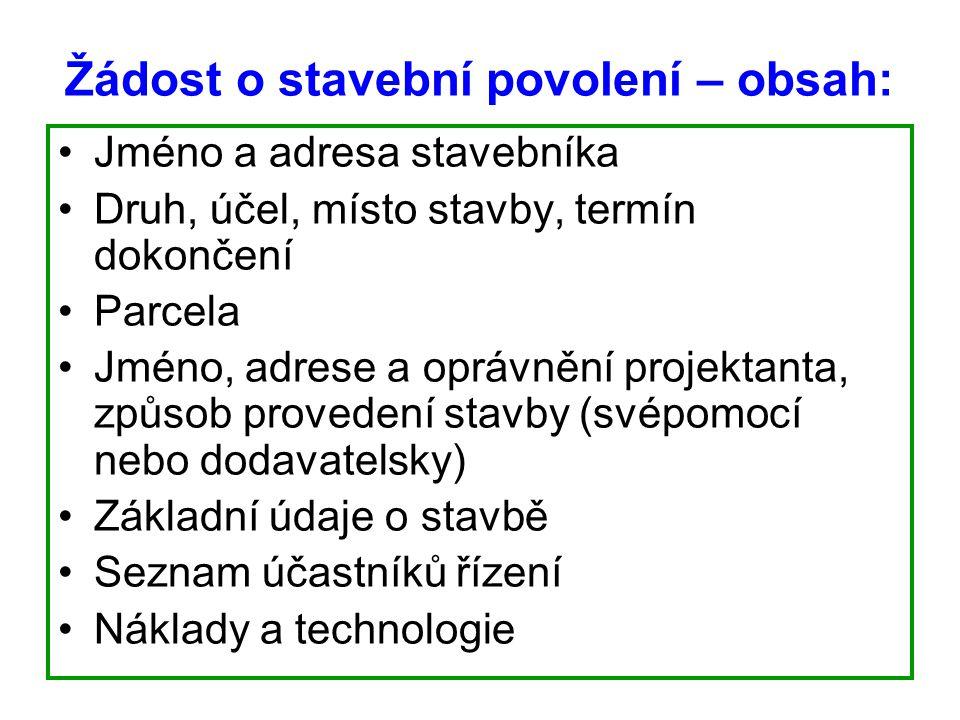 Žádost o stavební povolení – obsah: