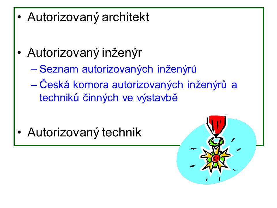 Autorizovaný architekt Autorizovaný inženýr