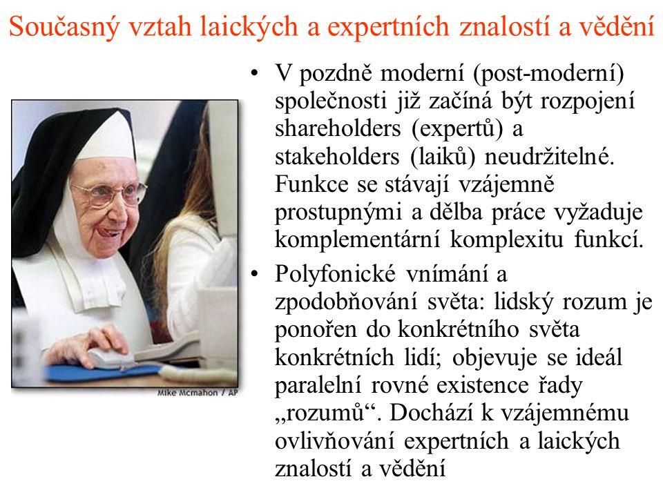 Současný vztah laických a expertních znalostí a vědění