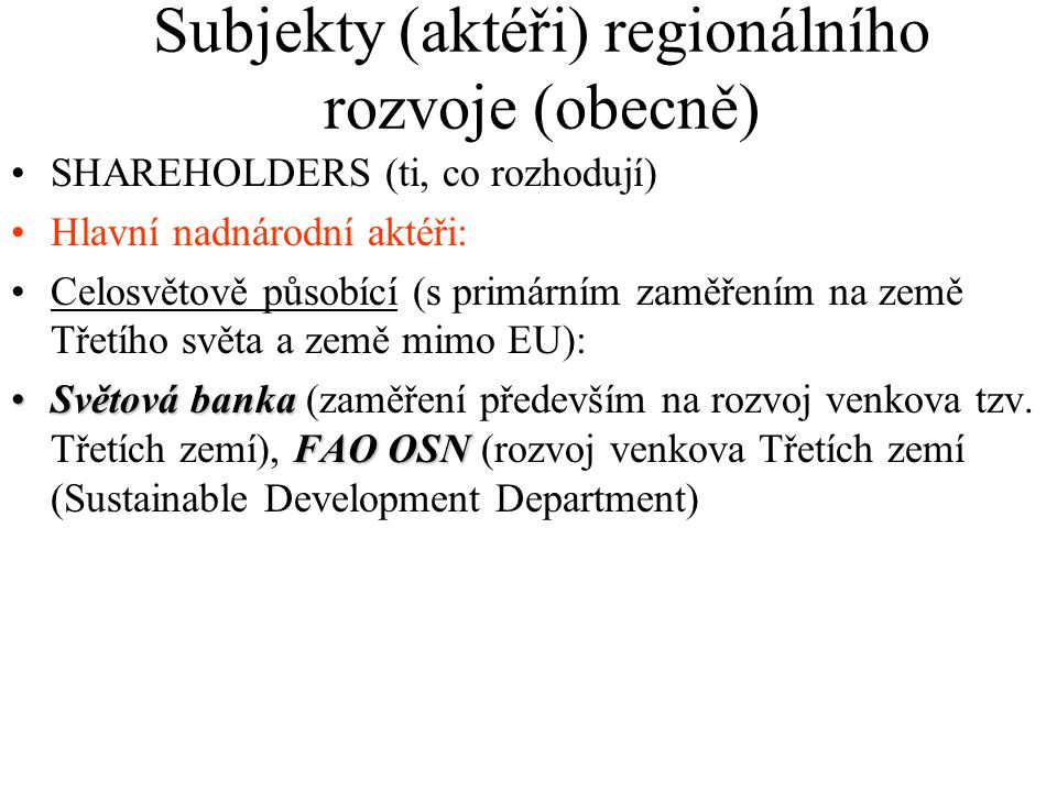 Subjekty (aktéři) regionálního rozvoje (obecně)