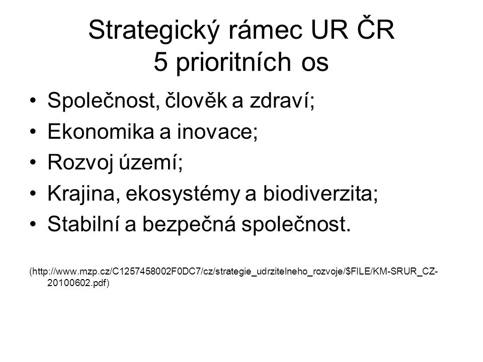 Strategický rámec UR ČR 5 prioritních os