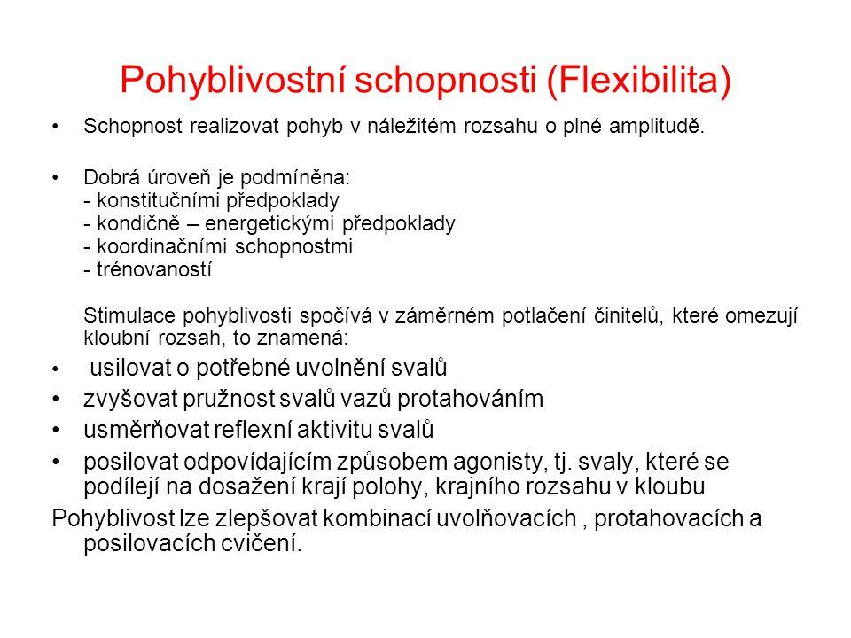 Pohyblivostní schopnosti (Flexibilita)