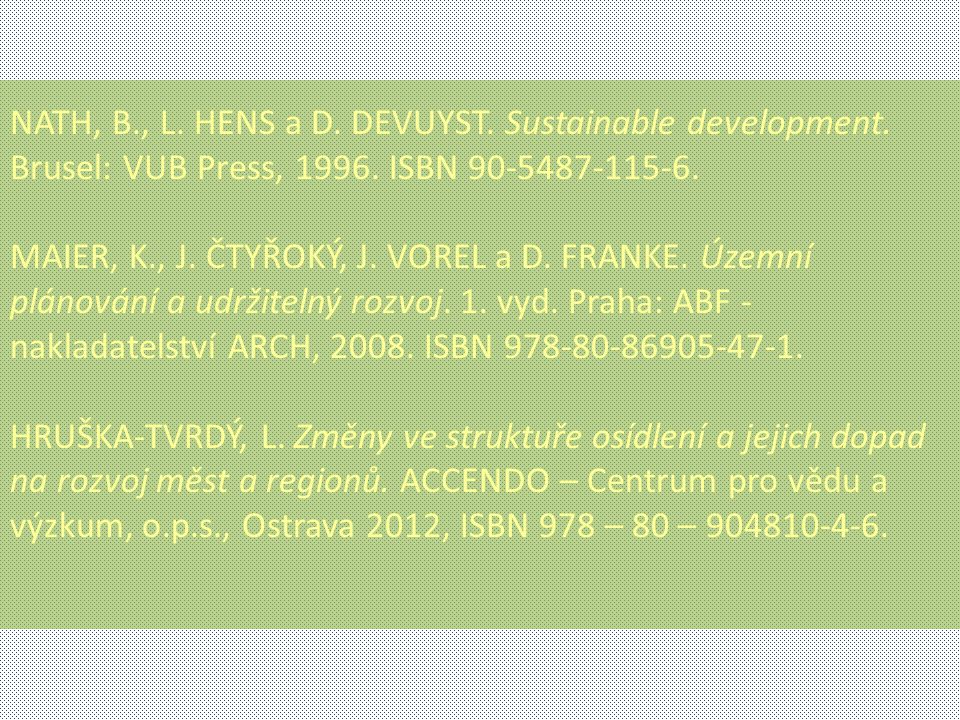 NATH, B. , L. HENS a D. DEVUYST. Sustainable development