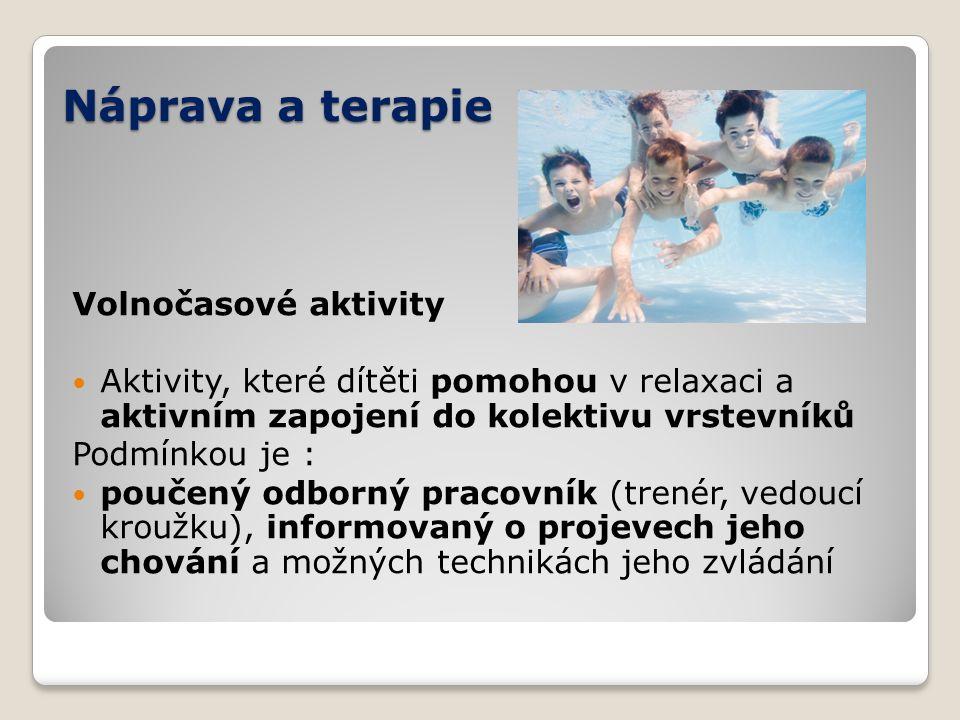 Náprava a terapie Volnočasové aktivity
