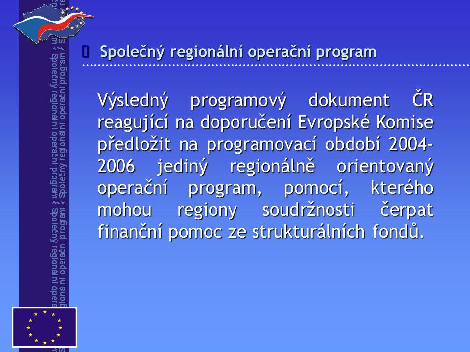 î Společný regionální operační program.