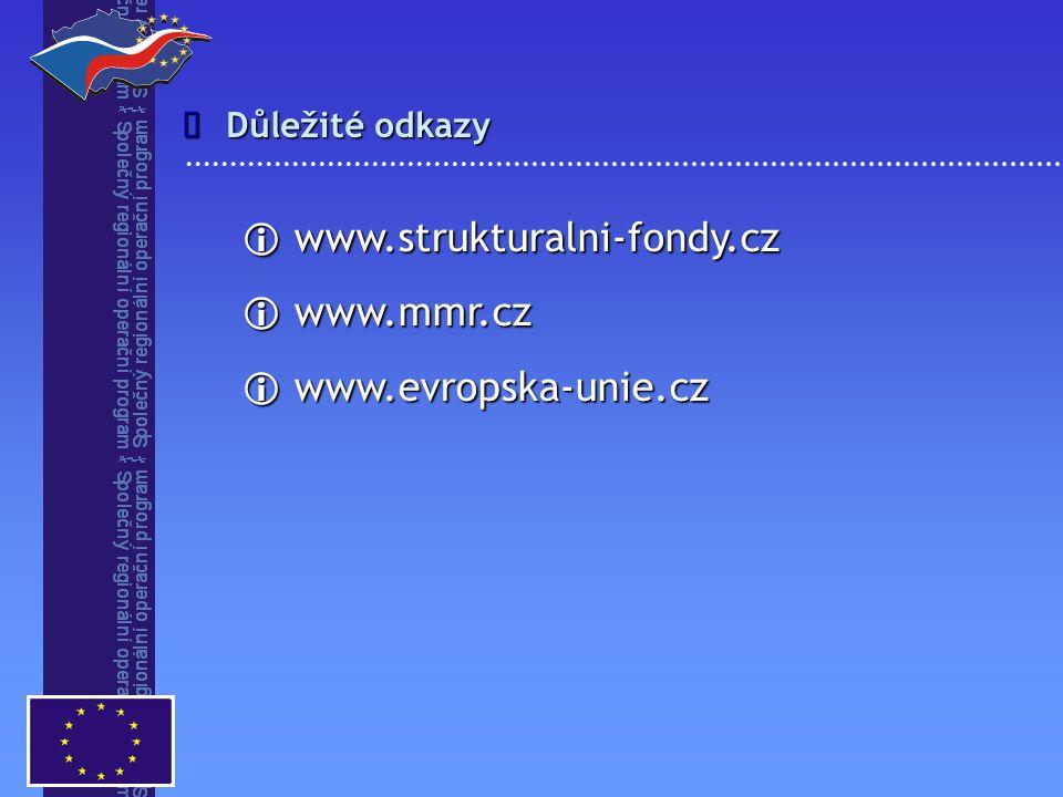 www.strukturalni-fondy.cz www.mmr.cz www.evropska-unie.cz î