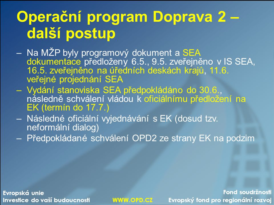 Operační program Doprava 2 – další postup