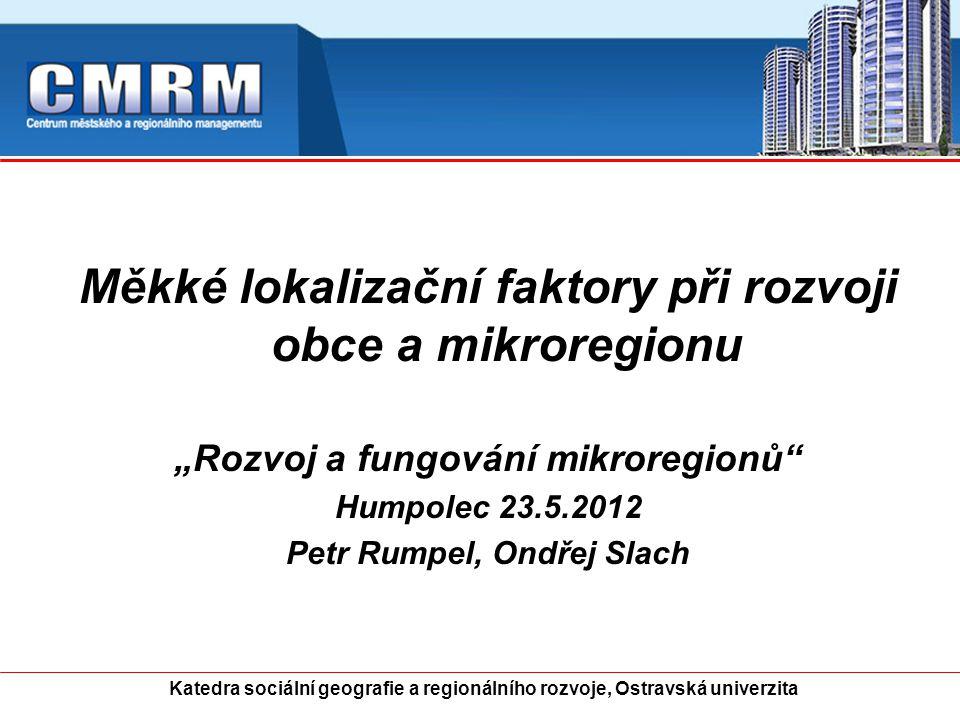 Měkké lokalizační faktory při rozvoji obce a mikroregionu