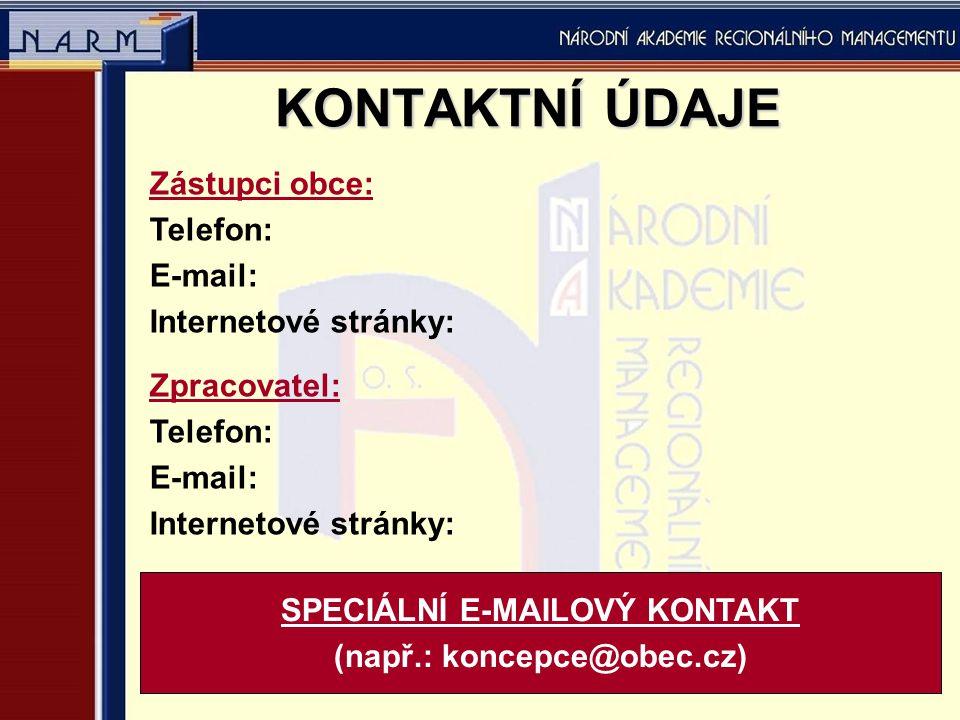 SPECIÁLNÍ E-MAILOVÝ KONTAKT (např.: koncepce@obec.cz)