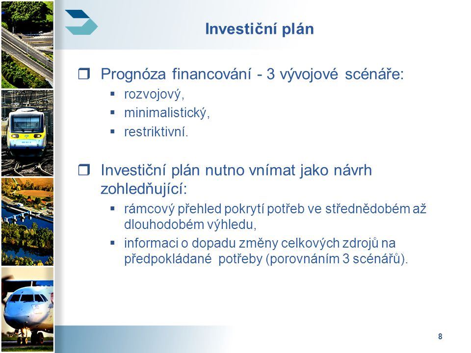 Prognóza financování - 3 vývojové scénáře: