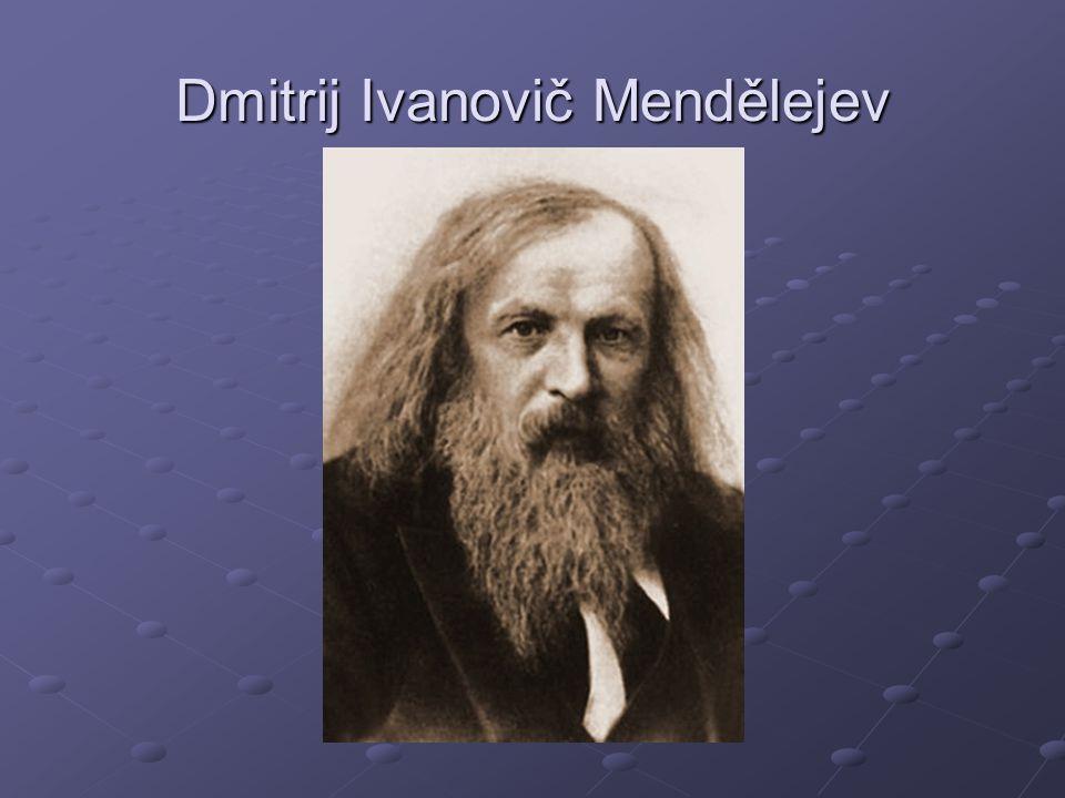 Dmitrij Ivanovič Mendělejev